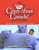 Crazy About Canada! book cover
